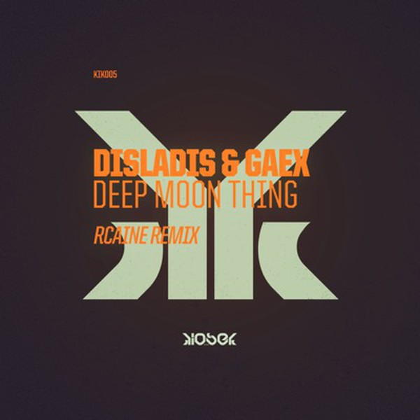 Disladis & Gaex - Deep Moon Thing